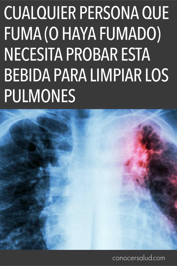 Cualquier persona que fuma (o haya fumado) necesita probar esta bebida para limpiar los pulmones