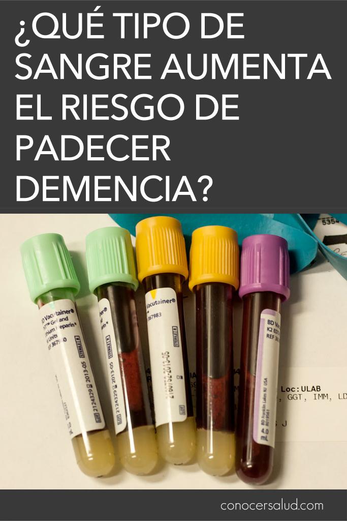 ¿Qué tipo de sangre aumenta el riesgo de padecer demencia?