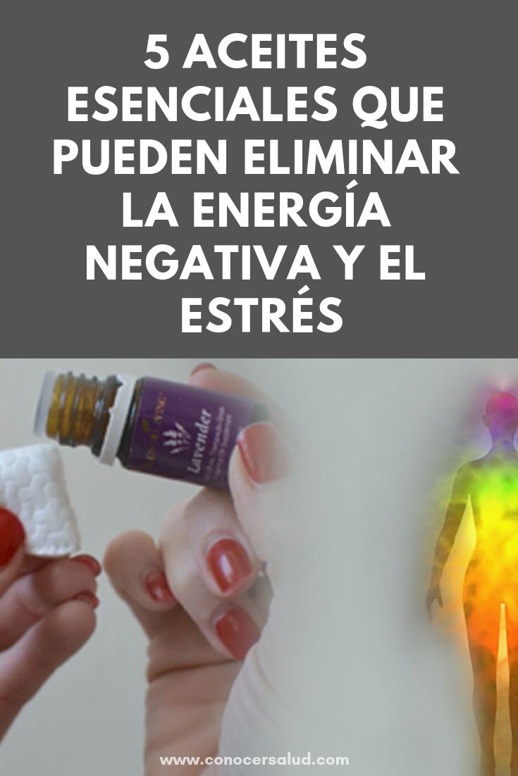 5 aceites esenciales que pueden eliminar la energía negativa y el estrés de tu cuerpo