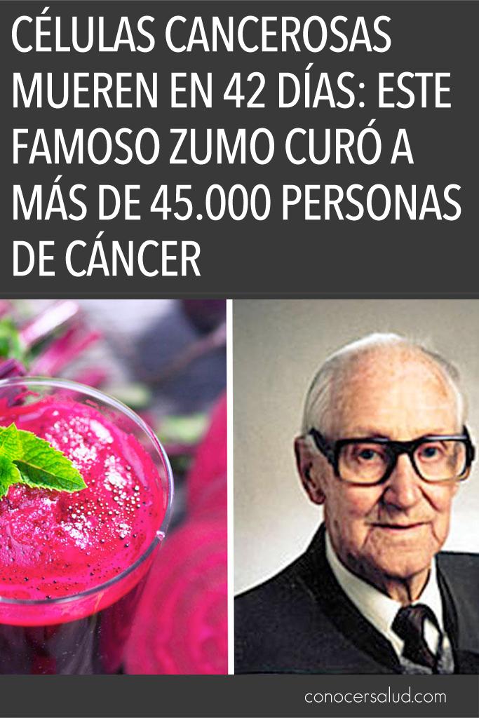 Células cancerosas mueren en 42 días: este famoso zumo curó a más de 45.000 personas de cáncer