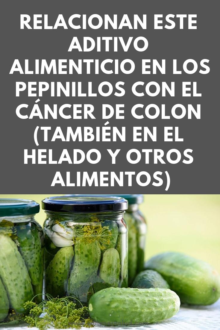 Relacionan este aditivo alimenticio en los pepinillos con el cáncer de colon (también en el helado y otros alimentos)