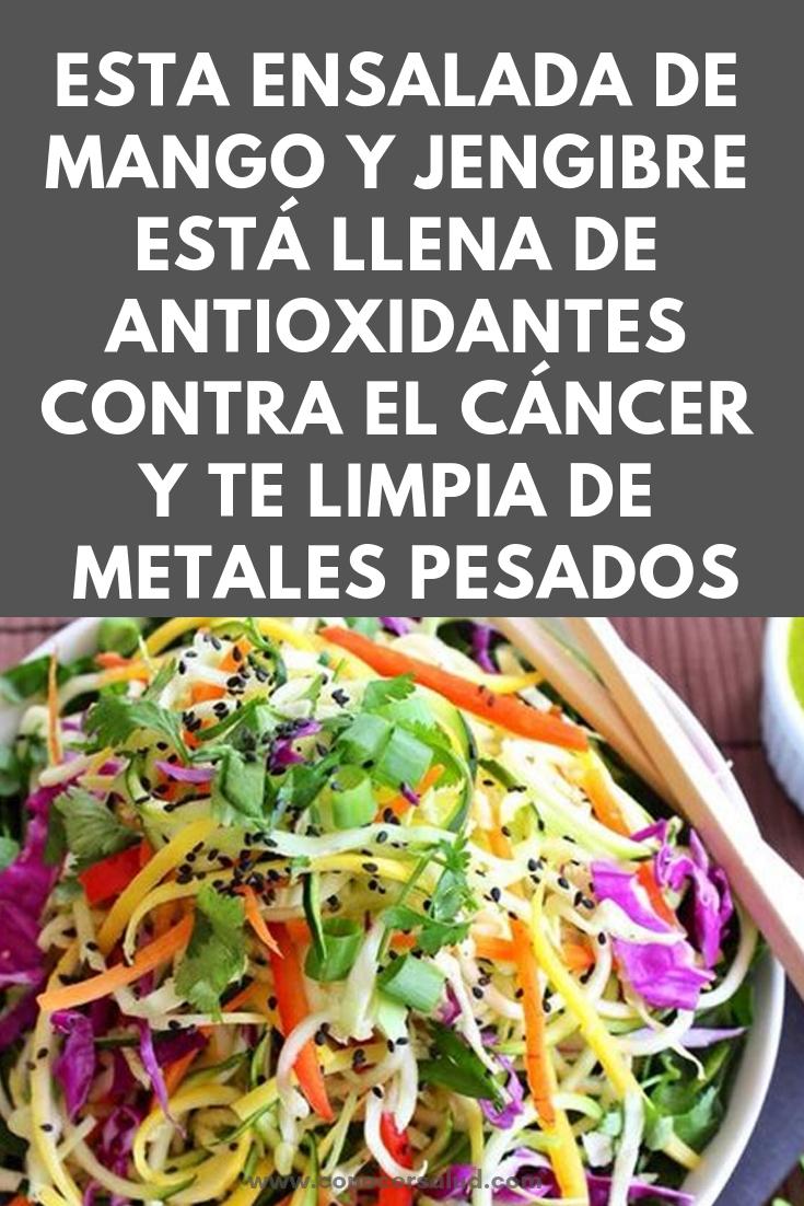 Esta ensalada de mango y jengibre está LLENA de antioxidantes contra el cáncer y te limpia de metales pesados