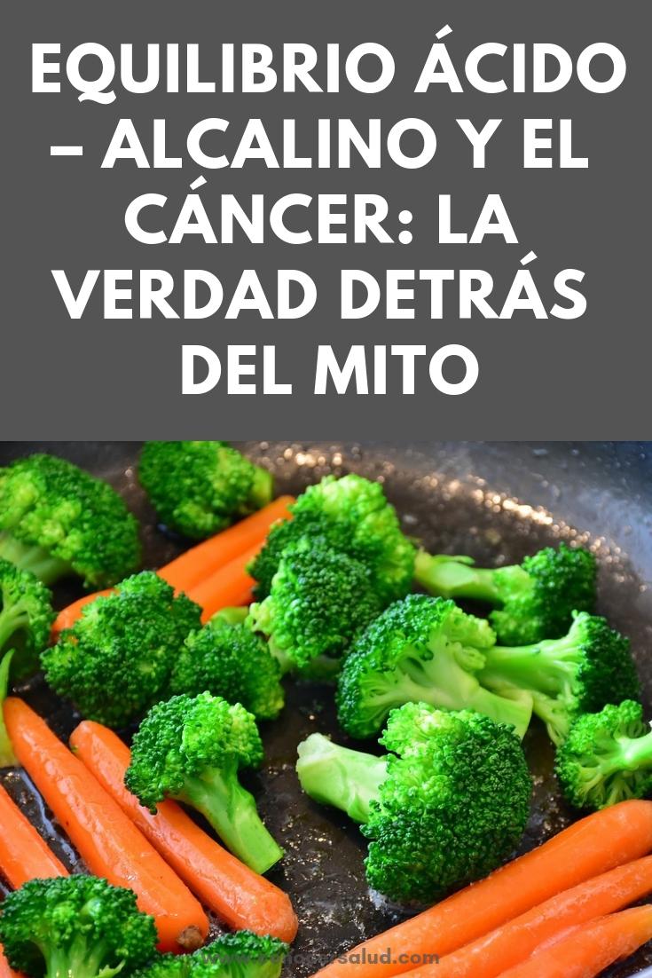 Equilibrio ácido - alcalino y el cáncer: La verdad detrás del mito