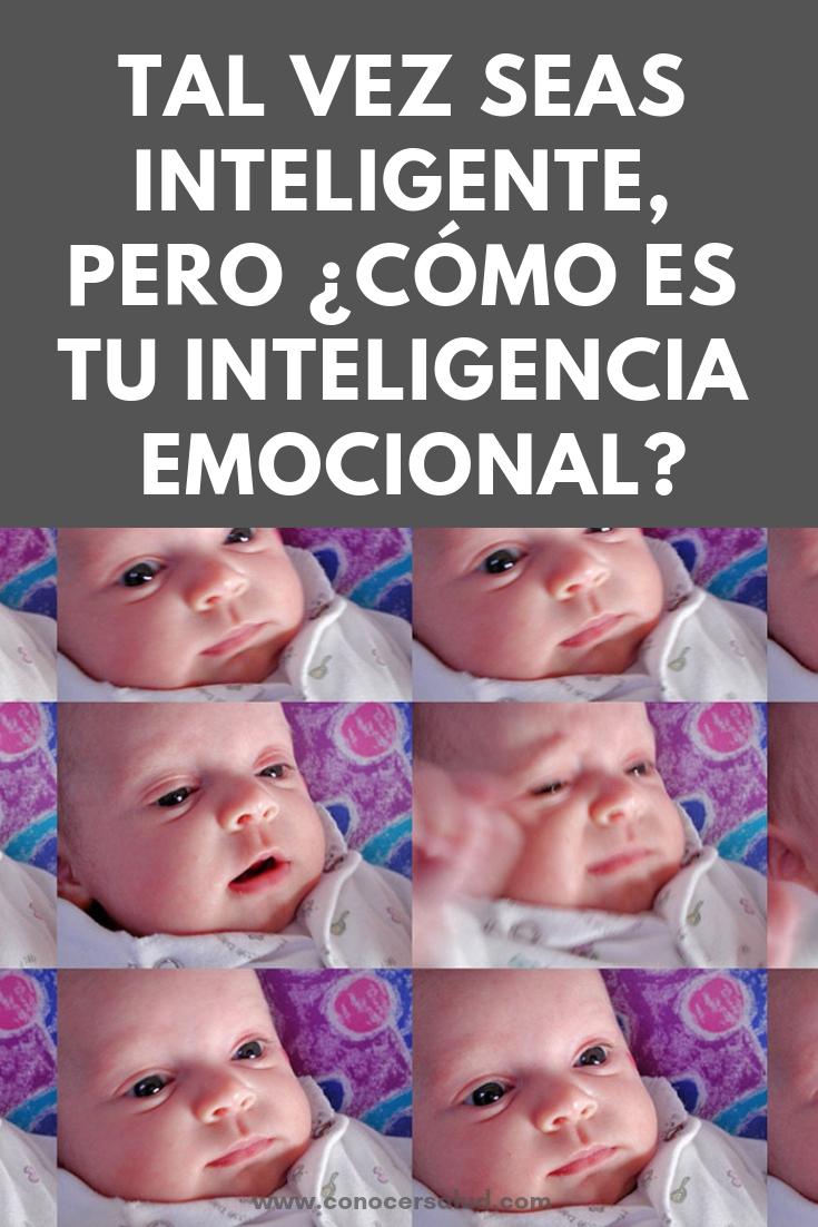 Tal vez seas inteligente, pero ¿cómo es tu inteligencia emocional?