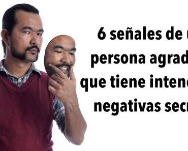 6 señales de una persona agradable que tiene intenciones negativas secretas