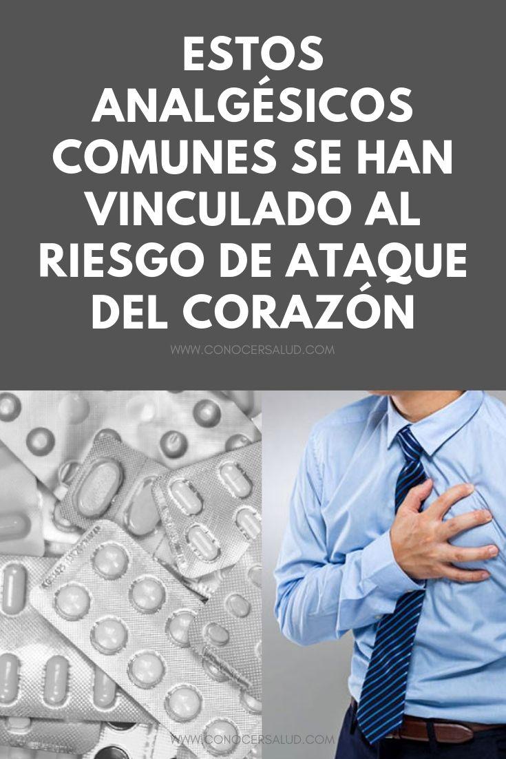Estos analgésicos comunes se han vinculado al riesgo de ataque del corazón