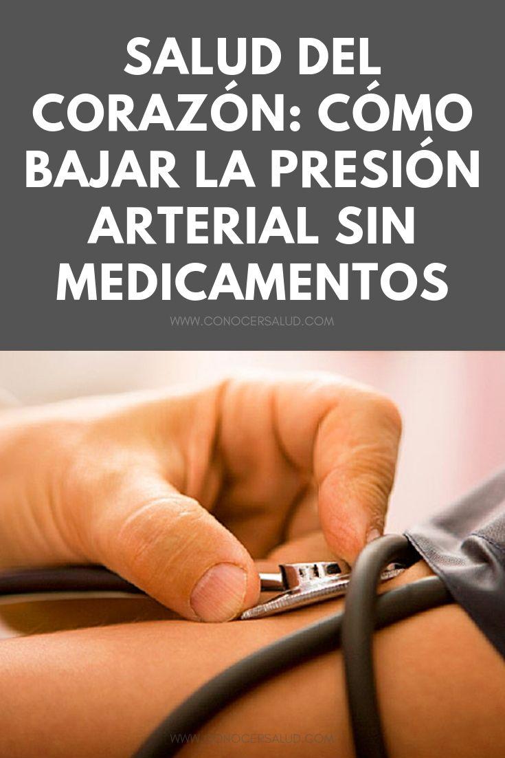 Salud del corazón: cómo bajar la presión arterial sin medicamentos