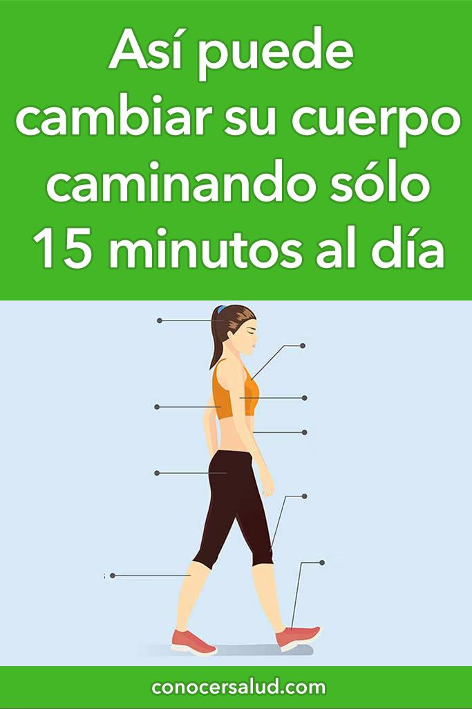 Así puede cambiar su cuerpo caminando sólo 15 minutos al día