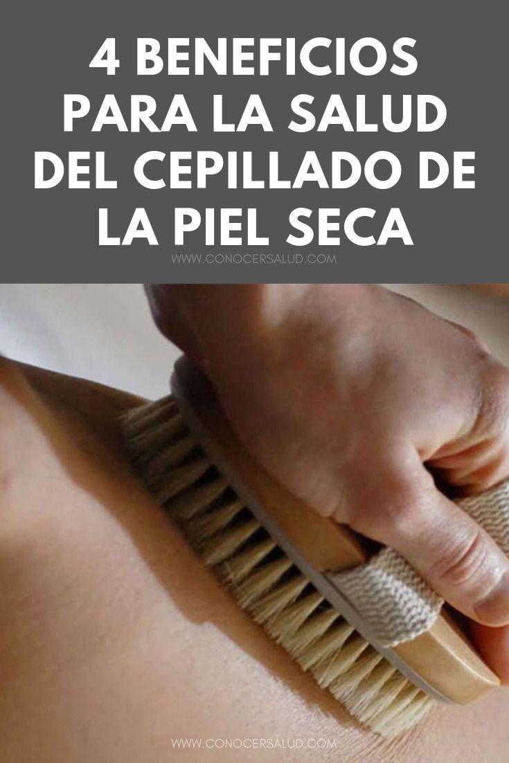 4 Beneficios para la salud del cepillado de la piel seca