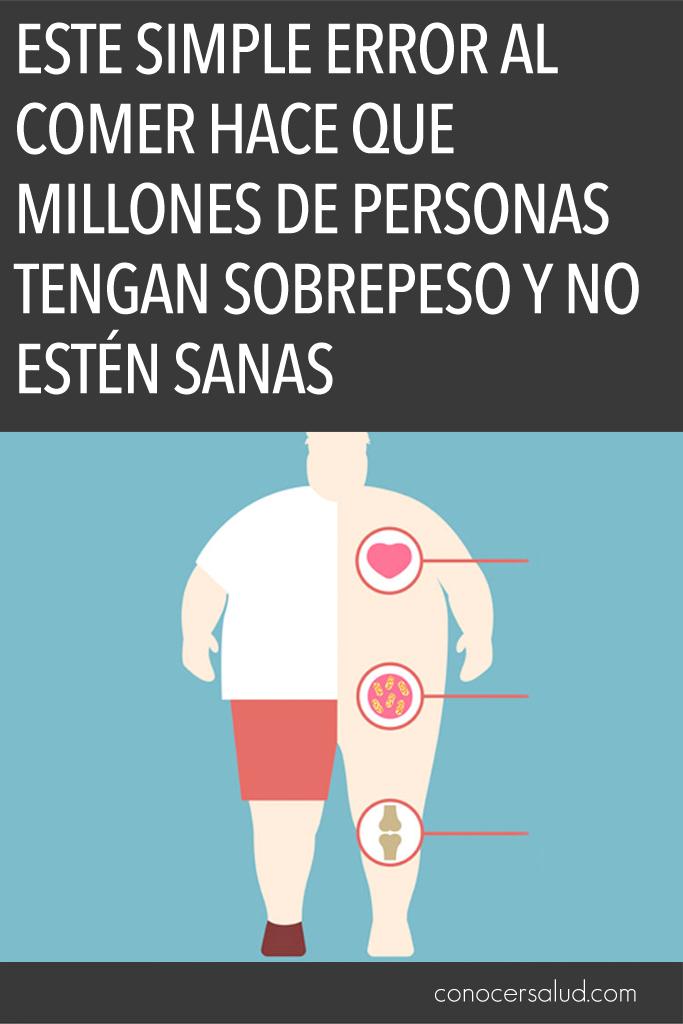 Este simple error al comer hace que millones de personas tengan sobrepeso y no estén sanas