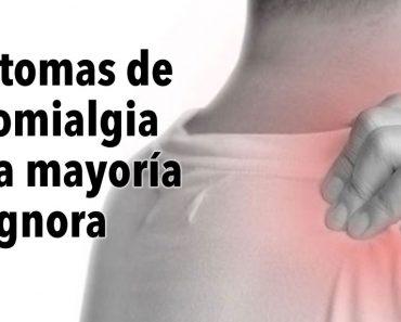 8 síntomas de fibromialgia que la mayoría de las personas ignoran