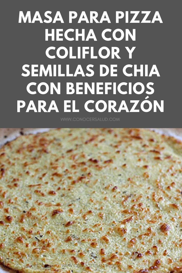 Masa para pizza hecha con coliflor y semillas de chia con beneficios para el corazón