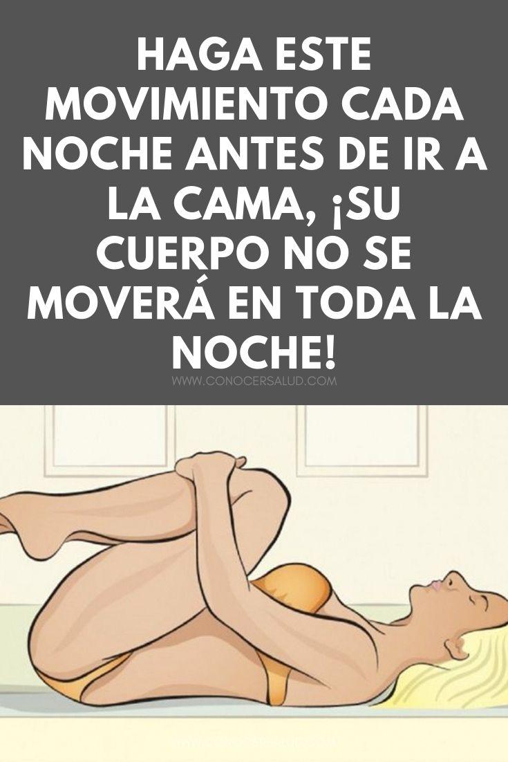 Haga este movimiento cada noche antes de ir a la cama, ¡su cuerpo no se moverá en toda la noche!