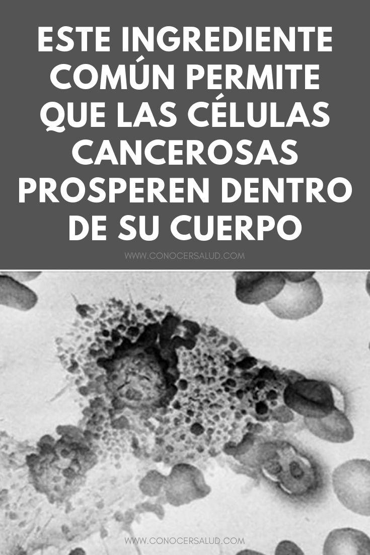 Este ingrediente común permite que las células cancerosas prosperen dentro de su cuerpo
