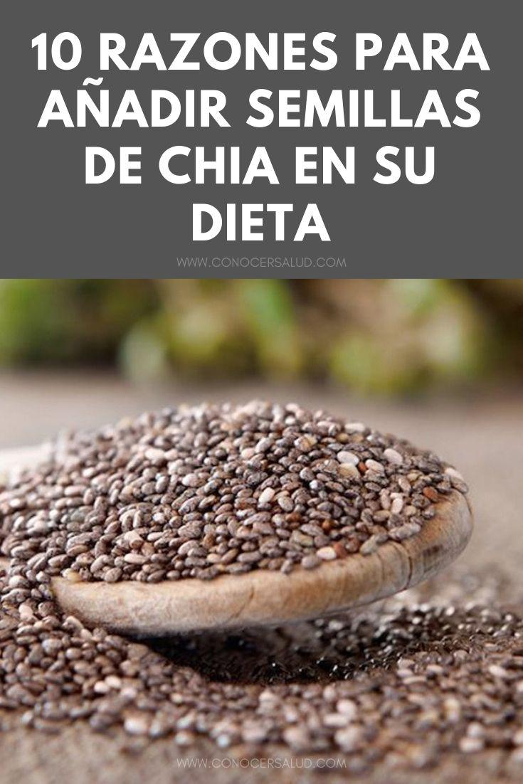 10 razones para añadir semillas de Chia en su dieta