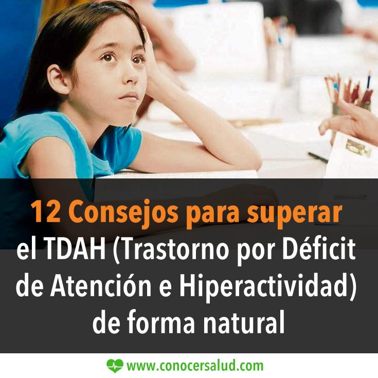 9 Consejos para superar el TDAH Trastorno por Déficit de Atención e Hiperactividad) de forma natural