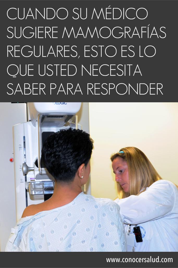 Cuando su médico sugiere mamografías regulares, esto es lo que usted necesita saber para responder