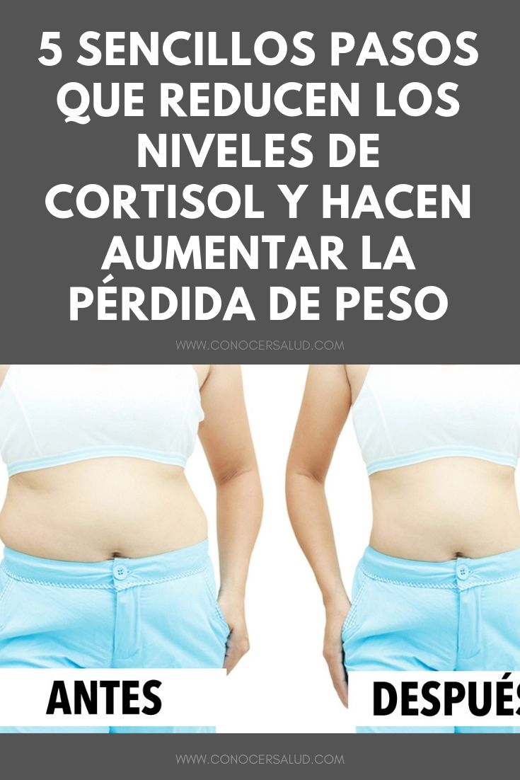 5 sencillos pasos que reducen los niveles de cortisol y hacen aumentar la pérdida de peso