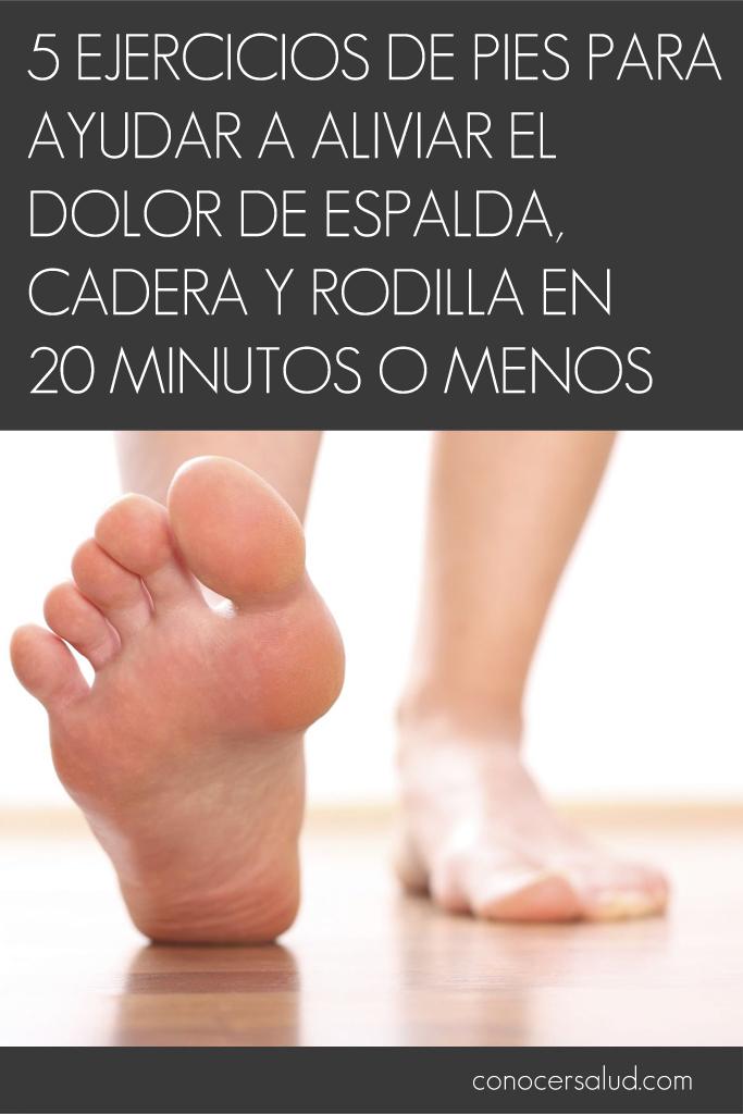 5 Ejercicios de pies para ayudar a aliviar el dolor de espalda ...