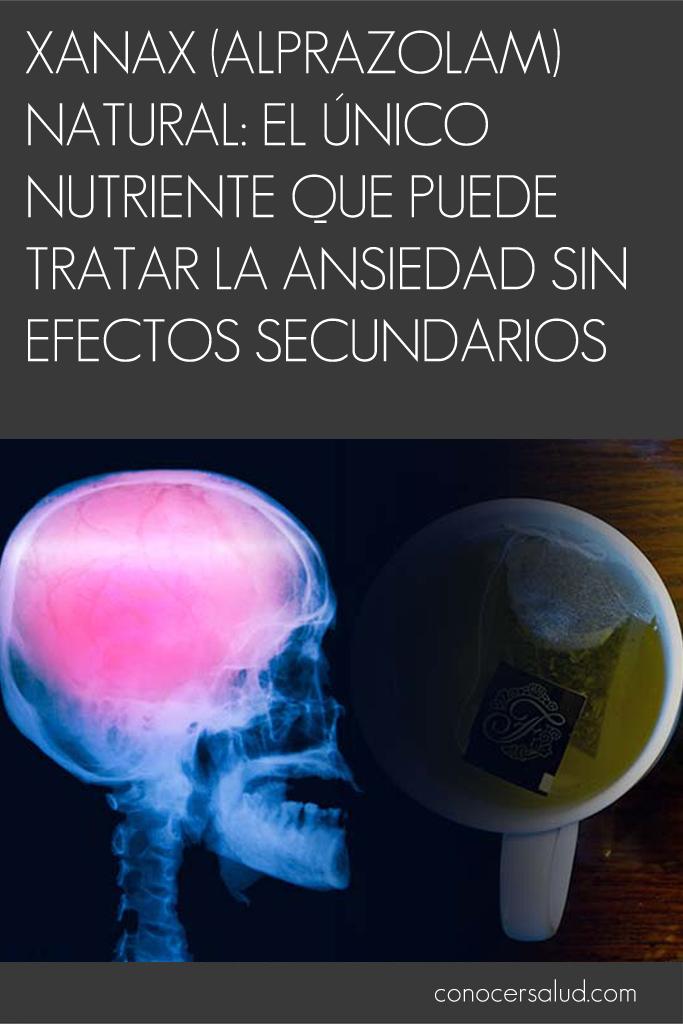 Xanax (Alprazolam) natural: el único nutriente que puede tratar la ansiedad sin efectos secundarios