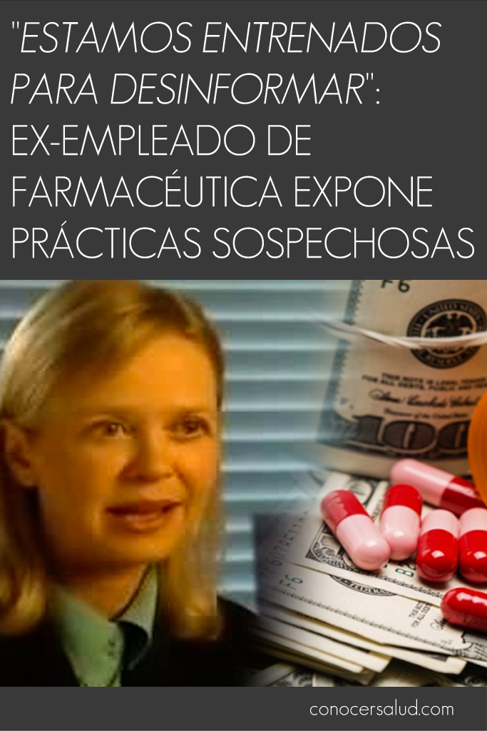 """""""Estamos entrenados para desinformar"""": ex-empleado de farmacéutica expone prácticas sospechosas"""