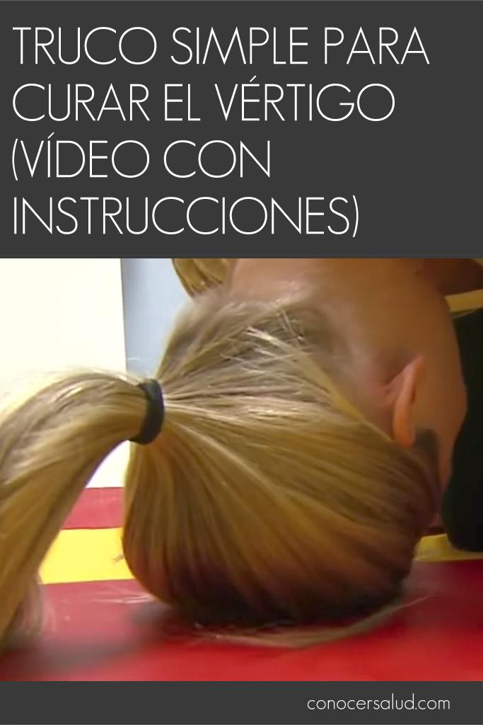 Truco simple para curar el vértigo (vídeo con instrucciones)