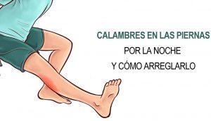Razones por las que sufres calambres en las piernas por la noche y cómo arreglarlo