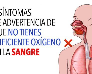 5 síntomas de advertencia de que no tienes suficiente oxígeno en la sangre