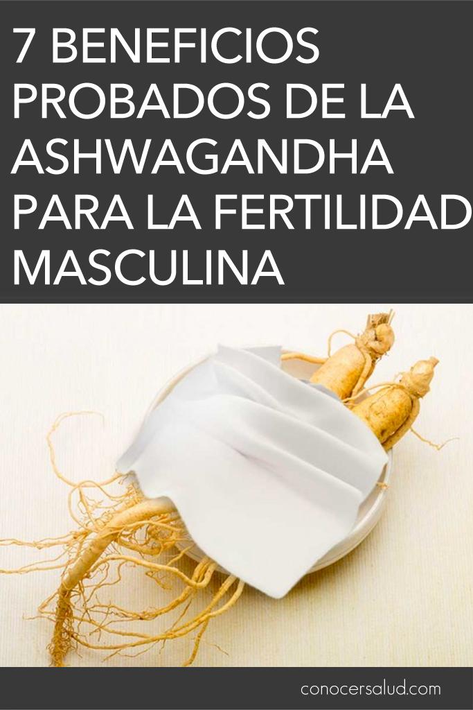 7 Beneficios probados de la ashwagandha para la fertilidad masculina