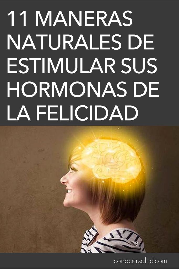 11 Maneras naturales de estimular sus hormonas de la felicidad