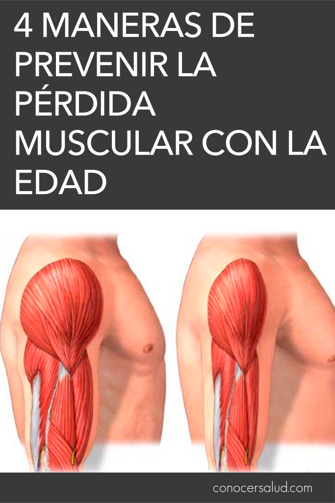 4 maneras de prevenir la pérdida muscular con la edad