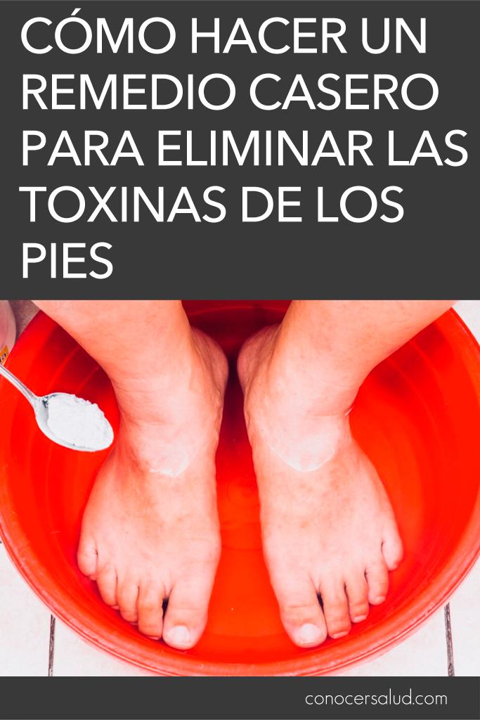 Cómo hacer un remedio casero para eliminar las toxinas de los pies