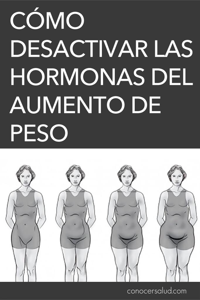 Cómo desactivar las hormonas del aumento de peso