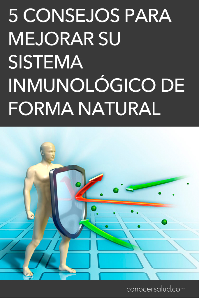 5 consejos para mejorar su sistema inmunológico de forma natural