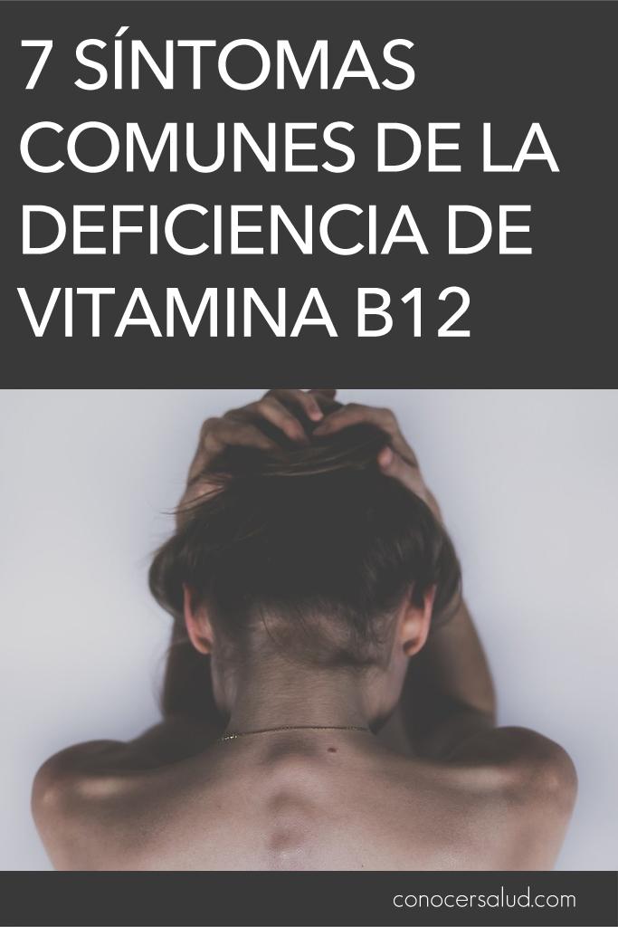 7 síntomas comunes de la deficiencia de vitamina B12