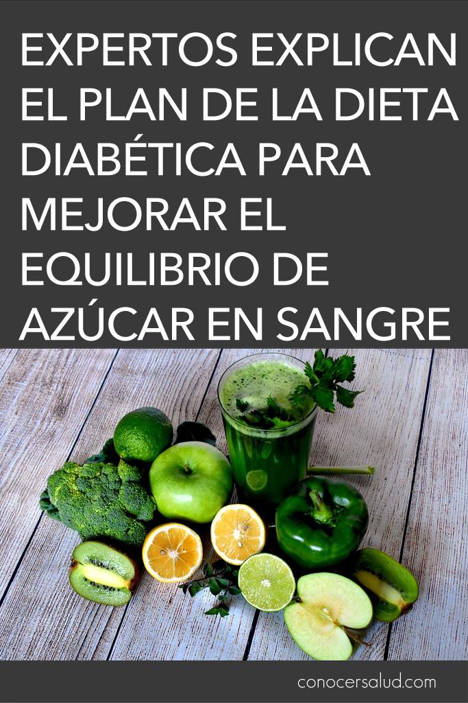 Expertos explican el plan de la dieta diabética para mejorar el equilibrio de azúcar en sangre