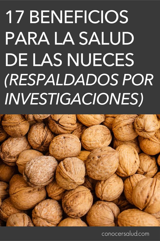 17 Beneficios para la salud de las nueces (respaldados por investigaciones)