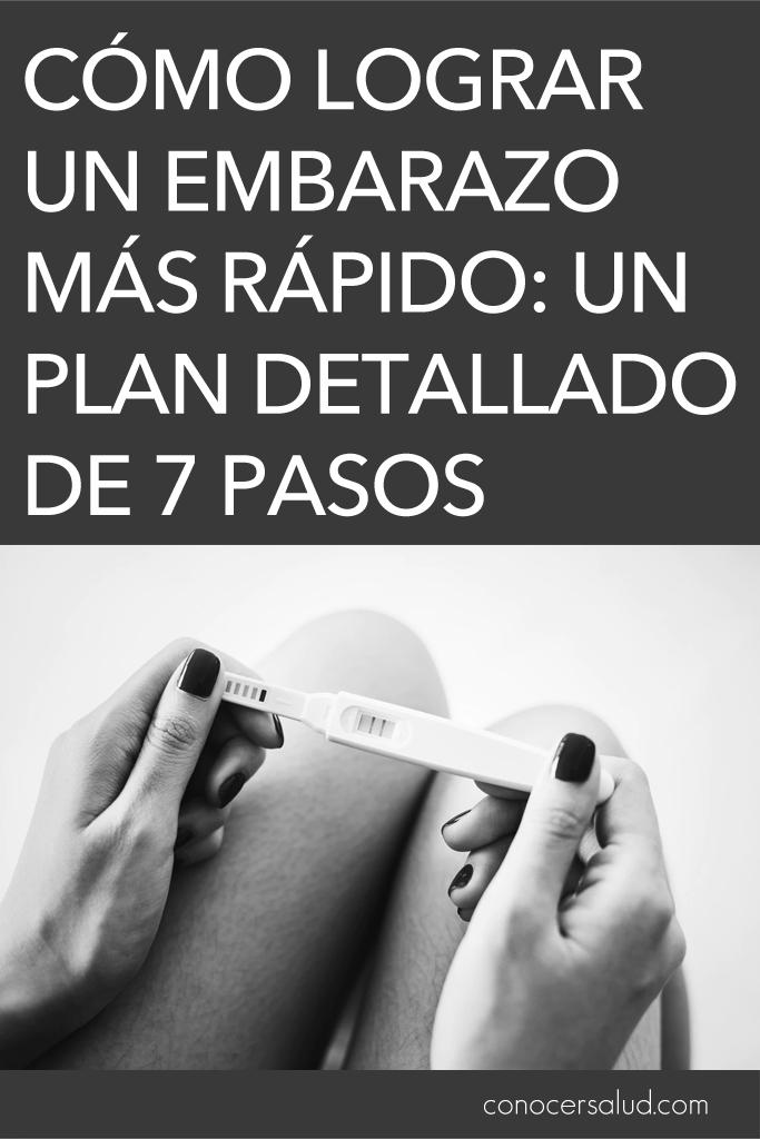 Cómo lograr un embarazo más rápido: Un plan detallado de 7 pasos