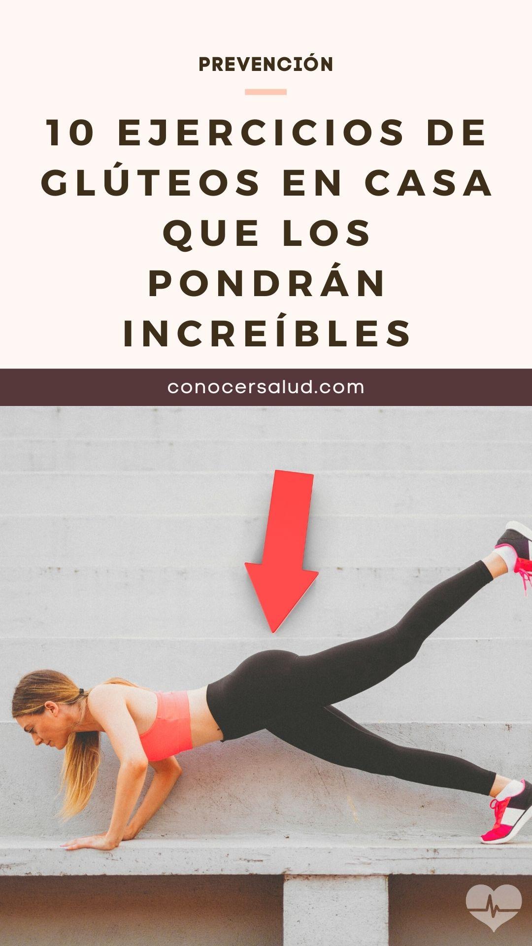 10 ejercicios de glúteos en casa que los pondrán increíbles