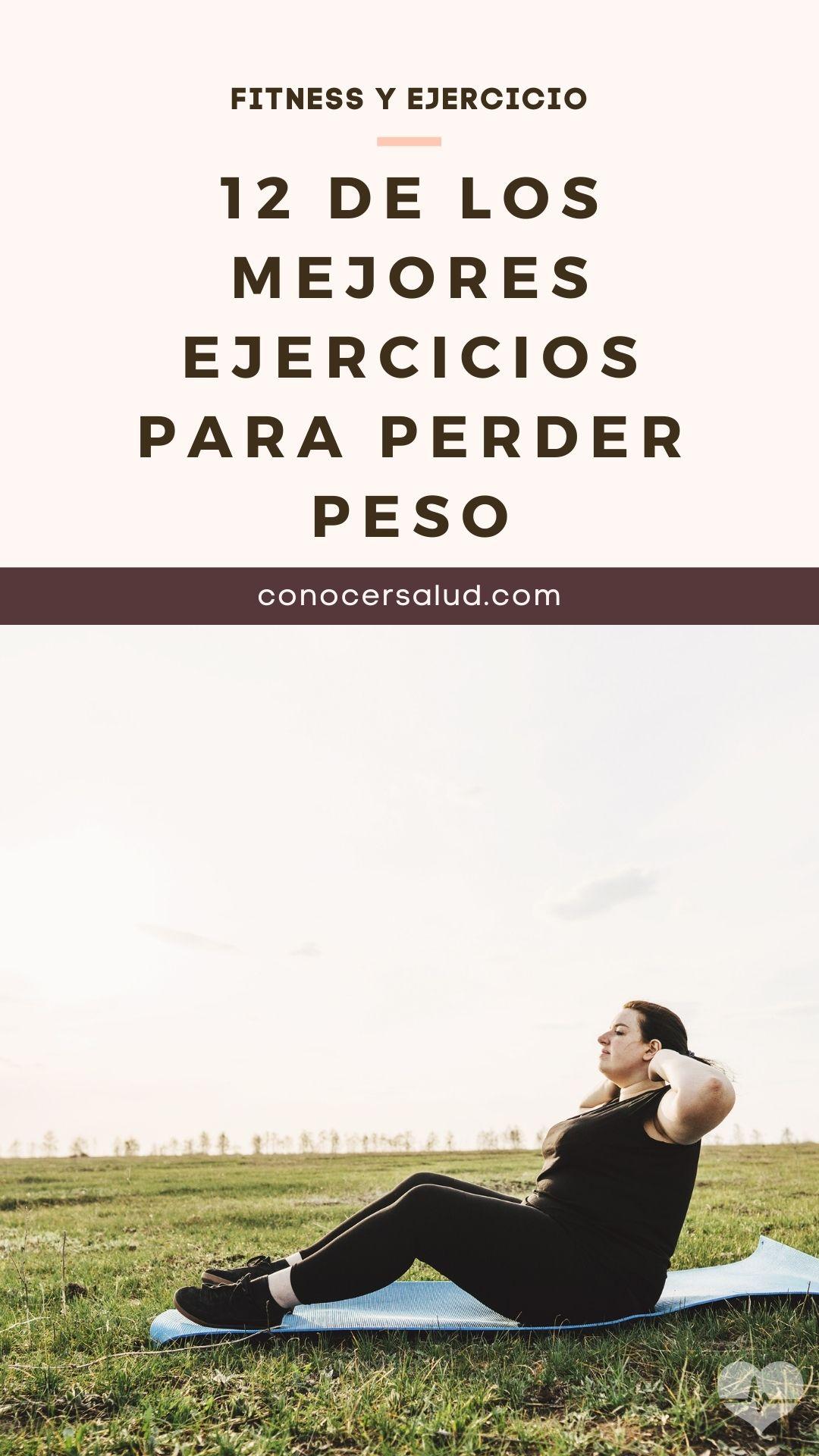 12 de los mejores ejercicios para perder peso