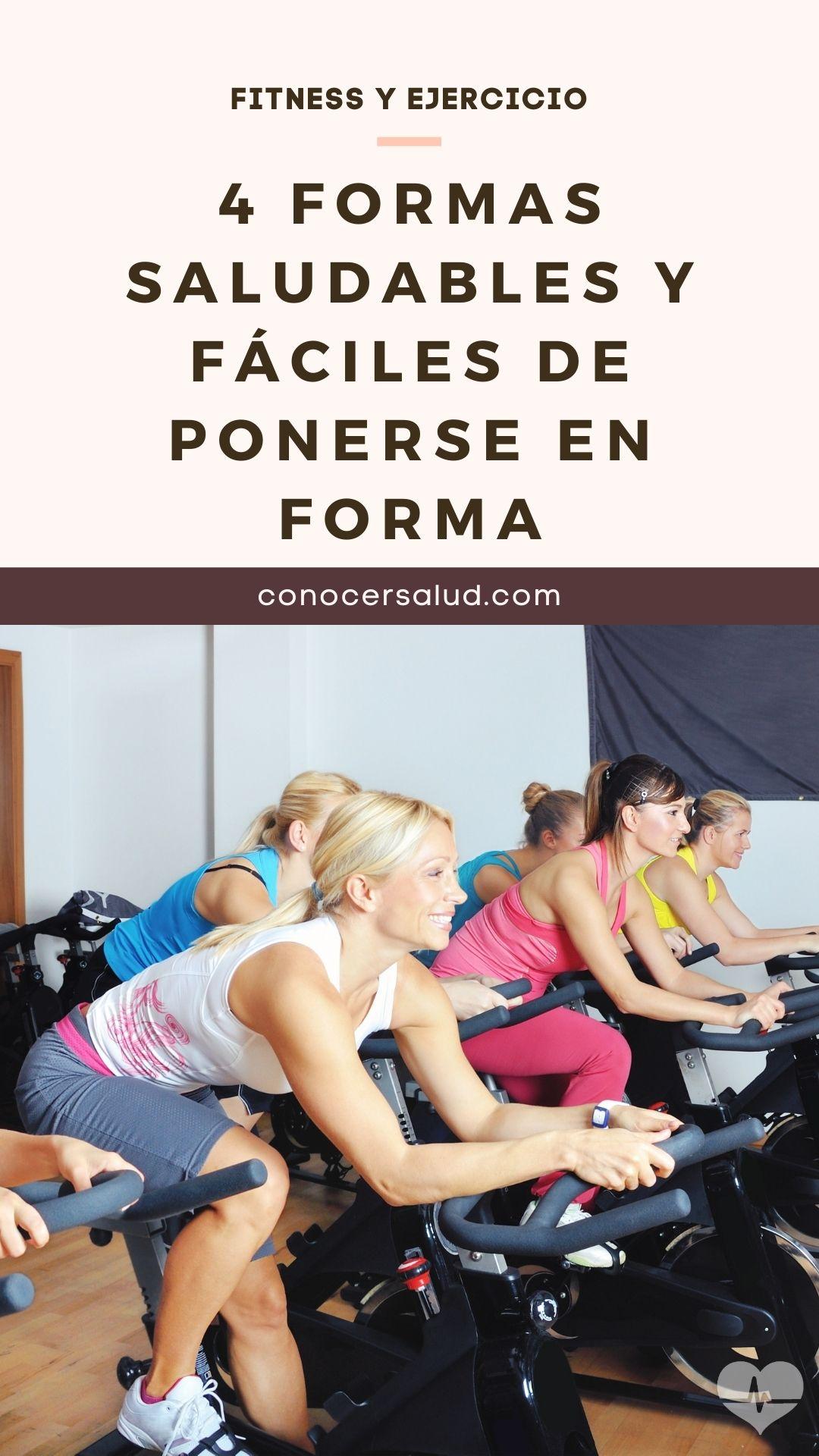 4 Formas saludables y fáciles de ponerse en forma
